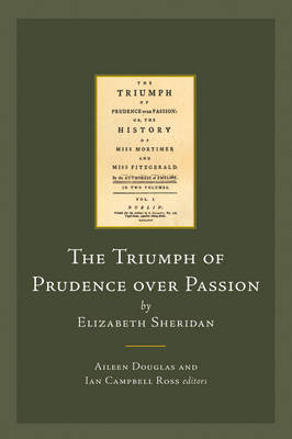 The Triumph of Prudence Over Passion by Elizabeth Sheridan (Hardback)