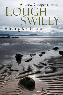 Lough Swilly: A Living Landscape (Hardback)