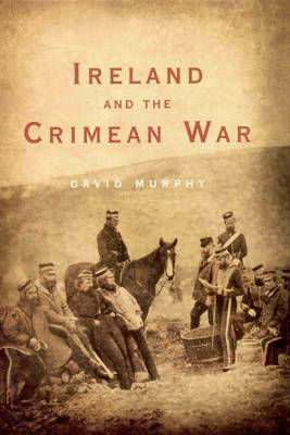 Ireland and the Crimean War (Paperback)