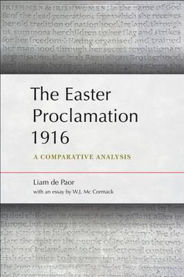 The Easter Proclamation 1916: A Comparative Analysis (Paperback)