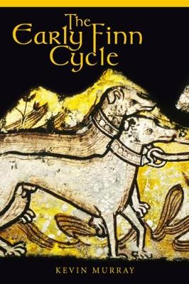 The Early Finn Cycle (Paperback)