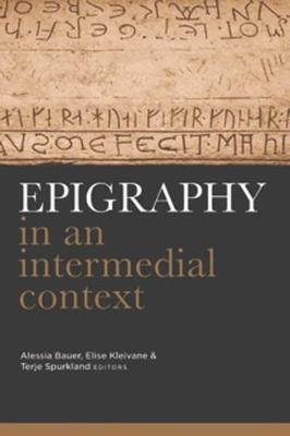 Epigraphy in an intermedial context (Hardback)