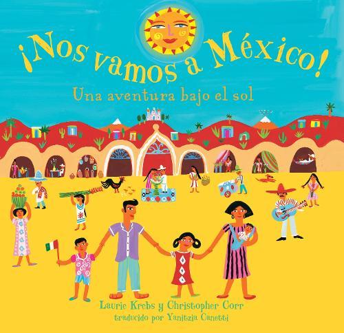 Nos Vamos a Mexico! (Paperback)