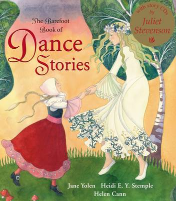 The Barefoot Book of Dance Stories