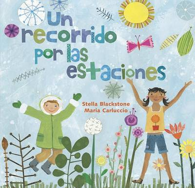 Skip Through the Seasons/Un Recorrido Por Las Estaciones (Paperback)