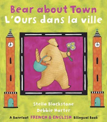 Bear About Town: Bilingual French (Paperback)