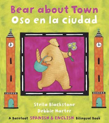 Bear About Town: Bilingual Spanish (Paperback)