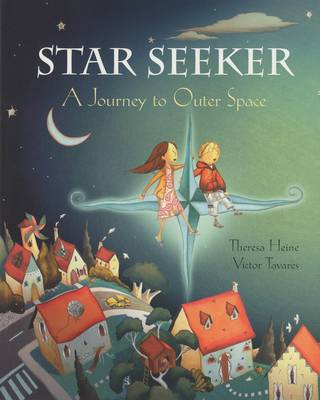Star Seeker: A Journey to Outer Space (Paperback)