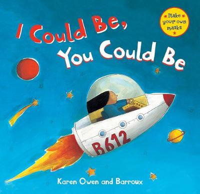 I Could Be, You Could Be (Paperback)