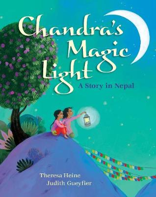 Chandra's Magic Light: A Story in Nepal (Paperback)