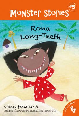 Rona Long-Teeth - Monster Stories 5 (Paperback)