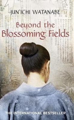 Beyond the Blossoming Fields (Paperback)