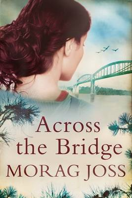 Across the Bridge (Hardback)