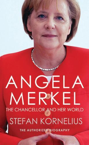 Angela Merkel: The Authorized Biography (Paperback)