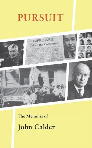 Pursuit: The Memoirs of John Calder (Paperback)