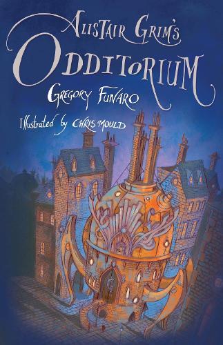 Alistair Grim's Odditorium (Paperback)