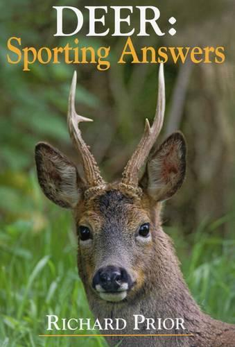 Deer: Sporting Answers (Hardback)