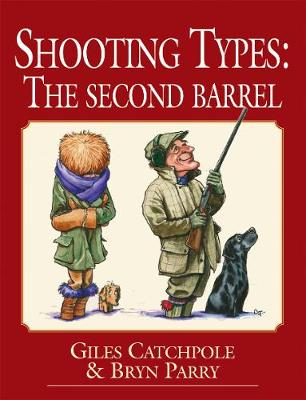 Shooting Types: The Second Barrel (Hardback)