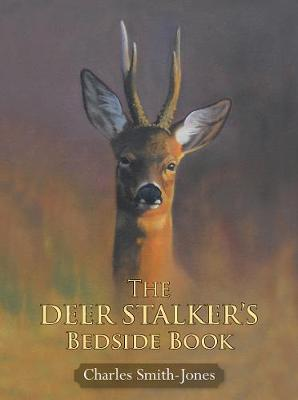 The Deer Stalker's Bedside Book (Hardback)