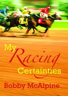 My Racing Certainties (Hardback)