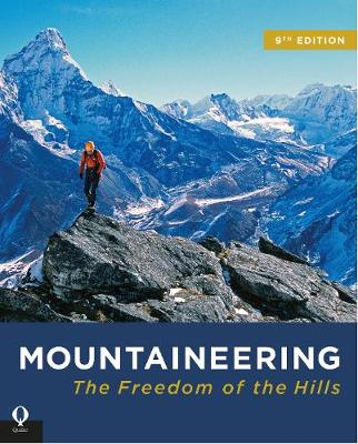 Mountaineering: The Freedom of the Hills (Paperback)