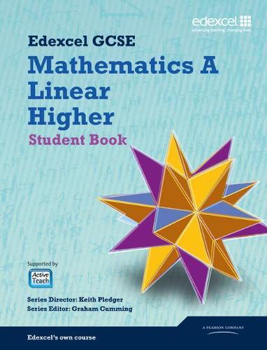 GCSE Mathematics Edexcel 2010: Spec A Higher Student Book - GCSE Maths Edexcel 2010 (Paperback)