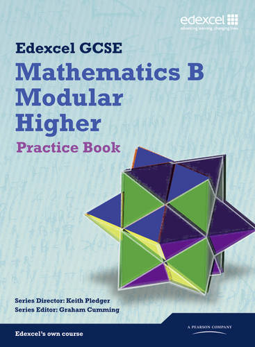GCSE Mathematics Edexcel 2010: Spec B Higher Practice Book - GCSE Maths Edexcel 2010 (Paperback)