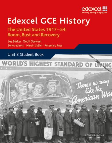 Edexcel GCE History A2 Unit 3 C2 The United States 1917-54: Boom Bust & Recovery - Edexcel GCE History (Paperback)