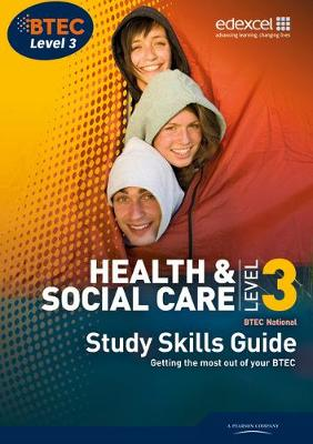BTEC Level 3 National Health and Social Care Study Guide (Paperback)