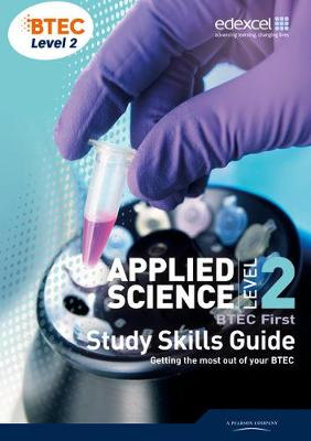 BTEC Level 2 First Applied Science Study Guide (Paperback)