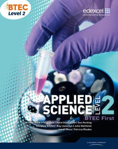 BTEC Level 2 First Applied Science Student Book (Paperback)
