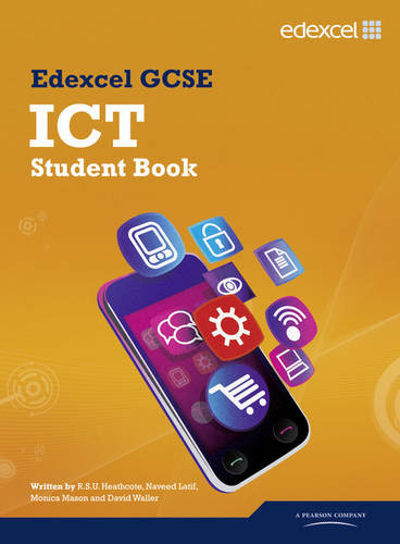 Edexcel GCSE ICT Student Book - Edexcel GCSE ICT (Paperback)
