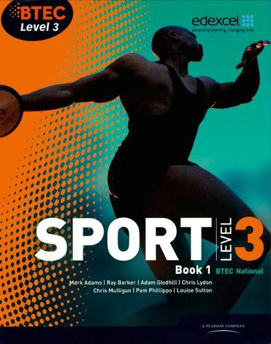 BTEC Level 3 National Sport Book 1 - BTEC National Sport 2010 (Paperback)