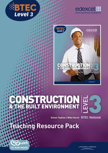 BTEC Level 3 National Construction and the Built Environment Teaching Resource Pack - Level 3 BTEC National Construction