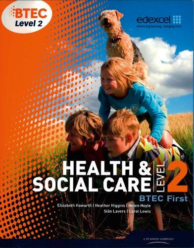 BTEC Level 2 First Health and Social Care Student Book - Level 2 BTEC First Health and Social Care (Paperback)