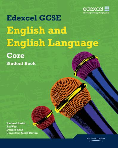 Edexcel GCSE English and English Language Core Student Book - Edexcel GCSE English 2010 (Paperback)