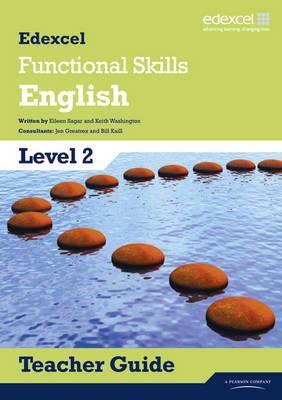 Edexcel Level 2 Functional English Teacher Guide with CD - Edexcel Functional English