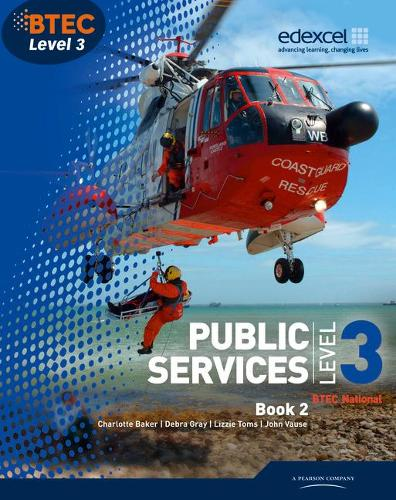BTEC Level 3 National Public Services Student Book 2 - Level 3 BTEC National Public Service (Paperback)
