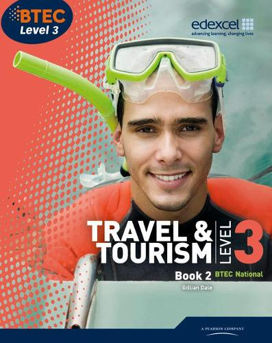 BTEC Level 3 National Travel and Tourism Student Book 2 - Level 3 BTEC National Travel and Tourism (Paperback)
