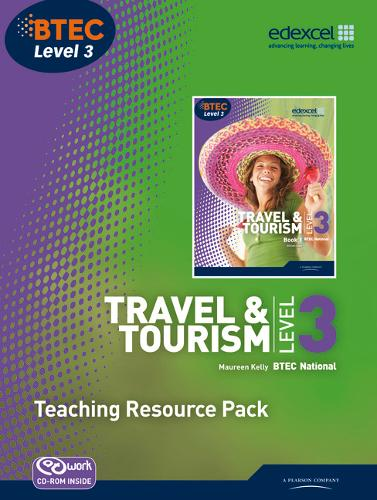 BTEC Level 3 National Travel and Tourism Teaching Resource Pack - Level 3 BTEC National Travel and Tourism
