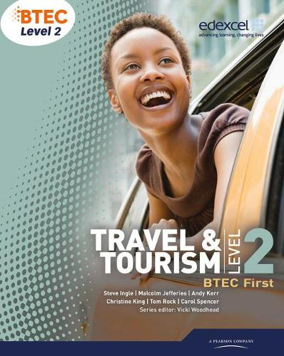 BTEC Level 2 First Travel and Tourism Student Book - BTEC First Travel & Tourism (Paperback)