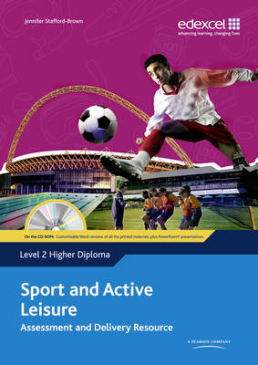 Level 2 Higher Diploma Sport and Active Leisure Assessment and Delivery Resource