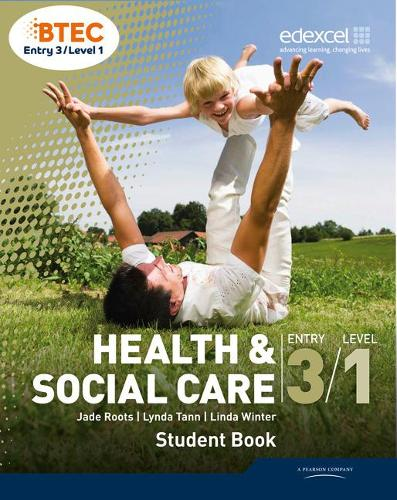 BTEC Entry 3/Level 1 Health and Social Care Student Book (Paperback)