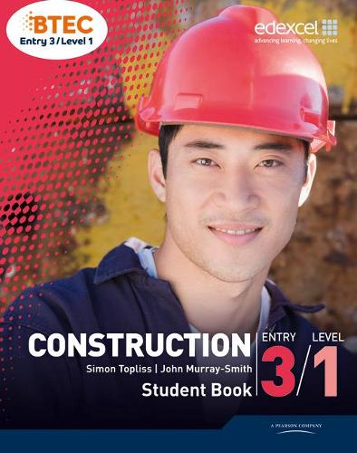 BTEC Entry 3/Level 1 Construction Student Book (Paperback)