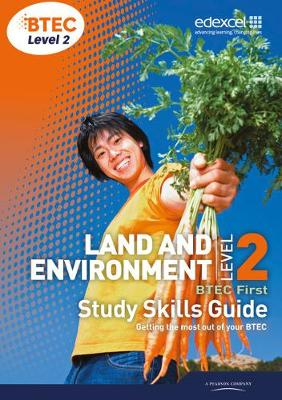 BTEC Level 2 First Land and Environment Study Skills Guide (Paperback)