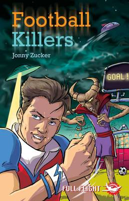 Football Killers - Full Flight Fear and Fun (Paperback)