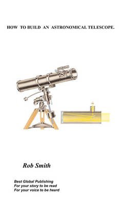 How to Build an Astronomical Telescope (Paperback)