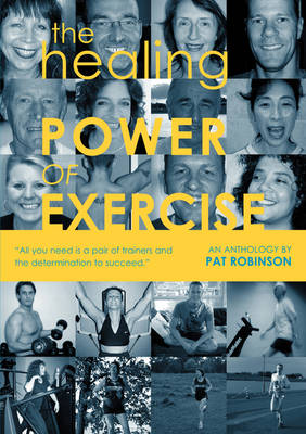The Healing Power of Exercise (Paperback)