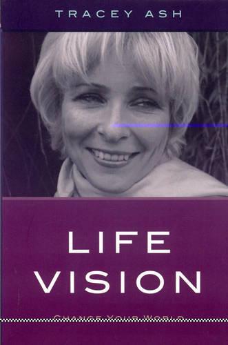 Life Vision: Change Your World (Paperback)
