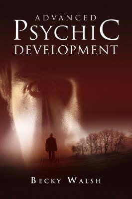 Advanced Psychic Development (Paperback)